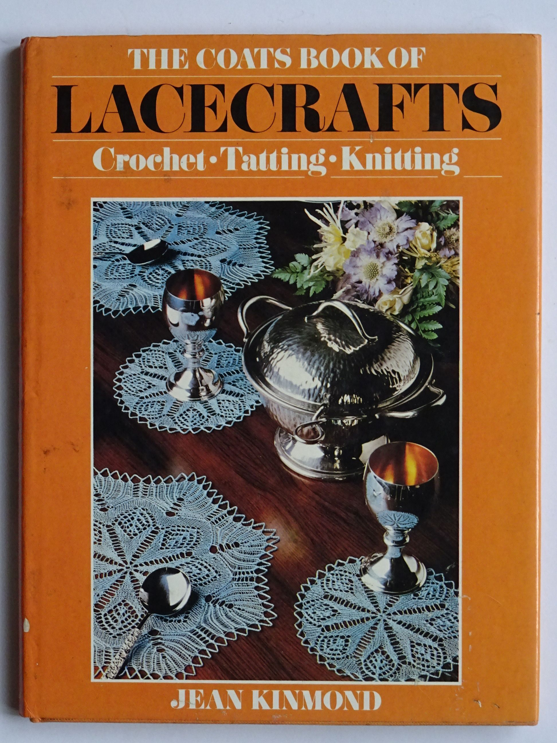 Kinmond, Jean -  The coats book of Lacecrafts. Crochet, Tatting, Knitting.