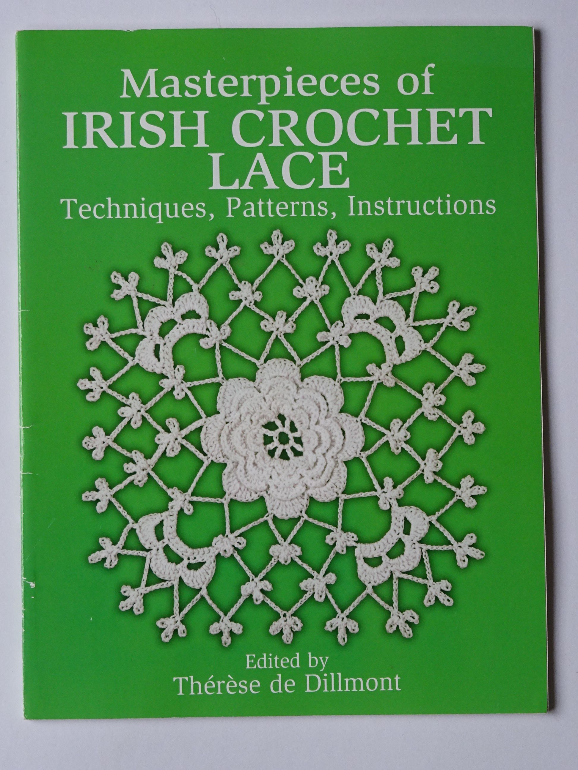 De  Dillmont, Thérèse -Masterpieces of Irish Crochet Lace. Techniques, Patterns, Instructions