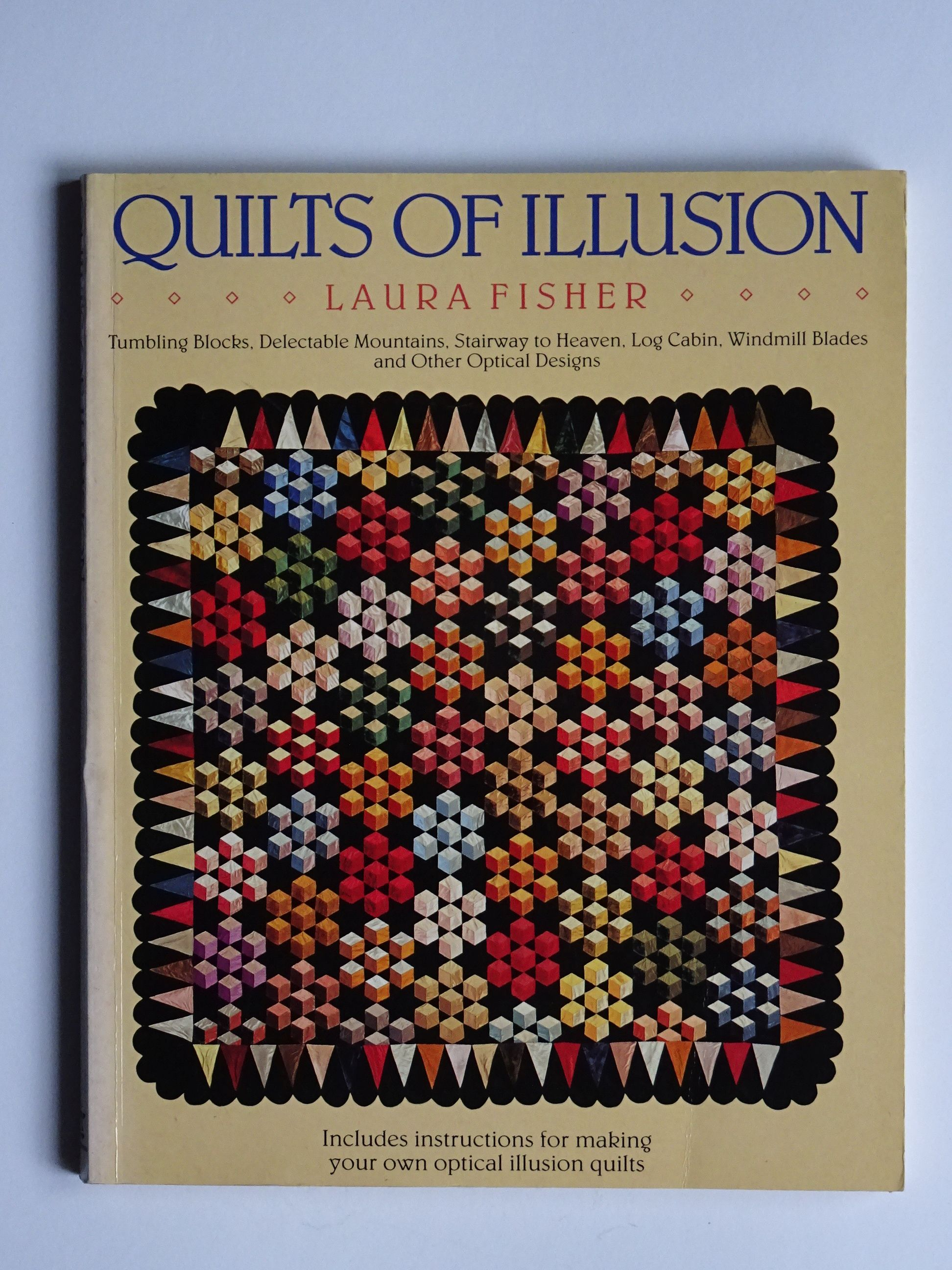 Fisher, Laura - Quilts of Illusion