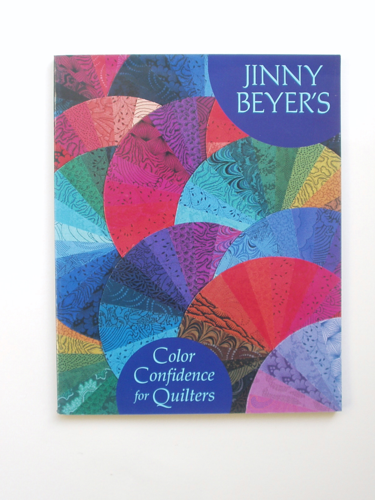 Beyer, Jinny - Colour Confidence for quilters