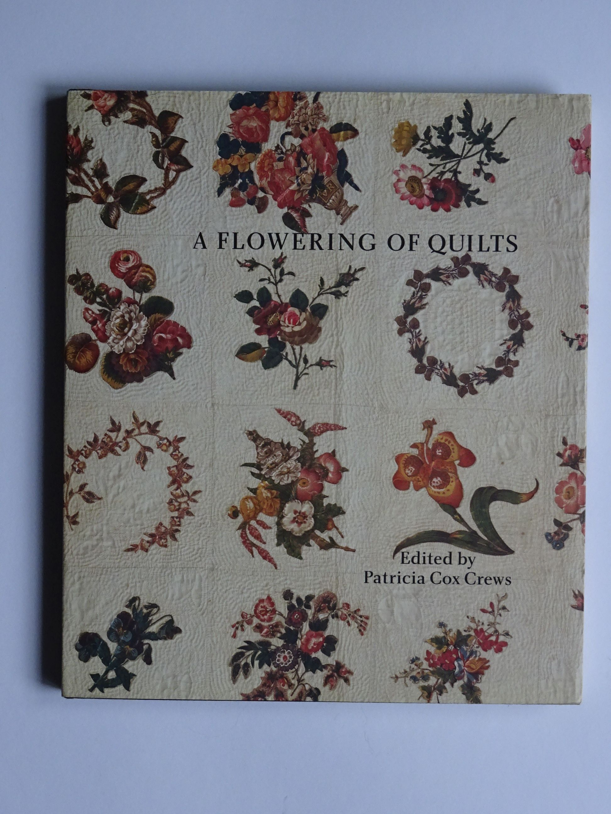 ed. Crews, Patricia Cox - A Flowering of Quilts