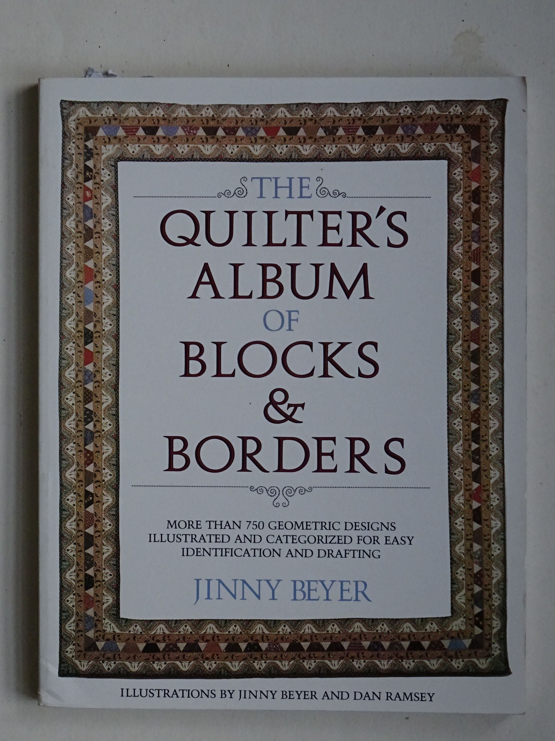Beyer, Jinny – The Quilter's Album of Blocks & Borders
