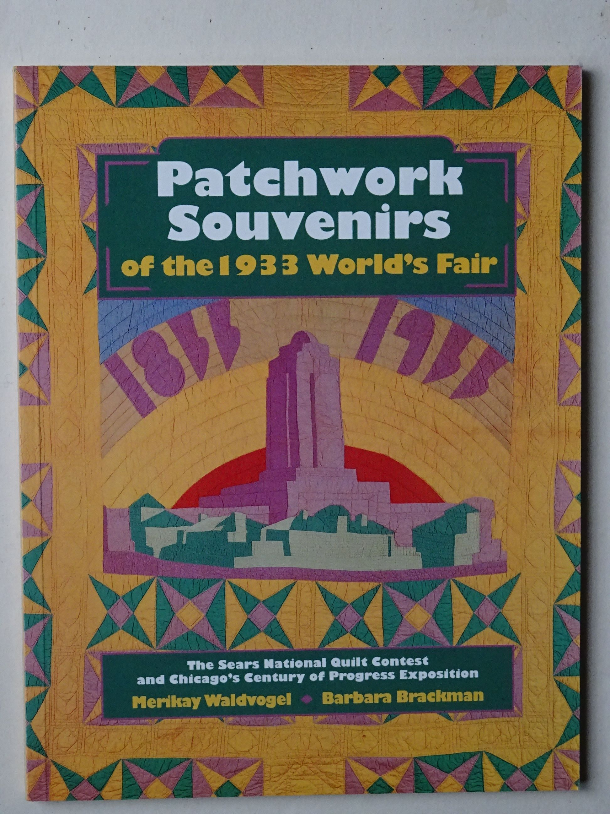 Waldvogel, Merikay & Brackman,Barbara – Patchwork Souvenirs of the 1933 World's Fair